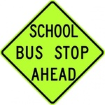 school,stop,ahead,sign,fluorescent