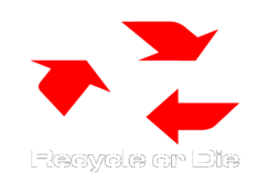 Recycle,Or,Die