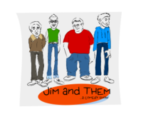 jim and them,podcast,comedy,show